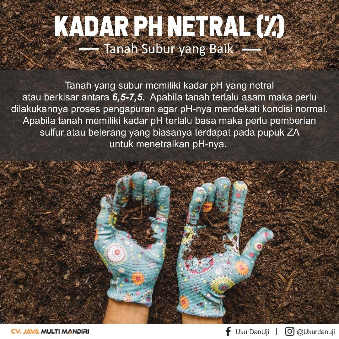 Kadar pH Yang Baik Untuk Kesuburan Tanah