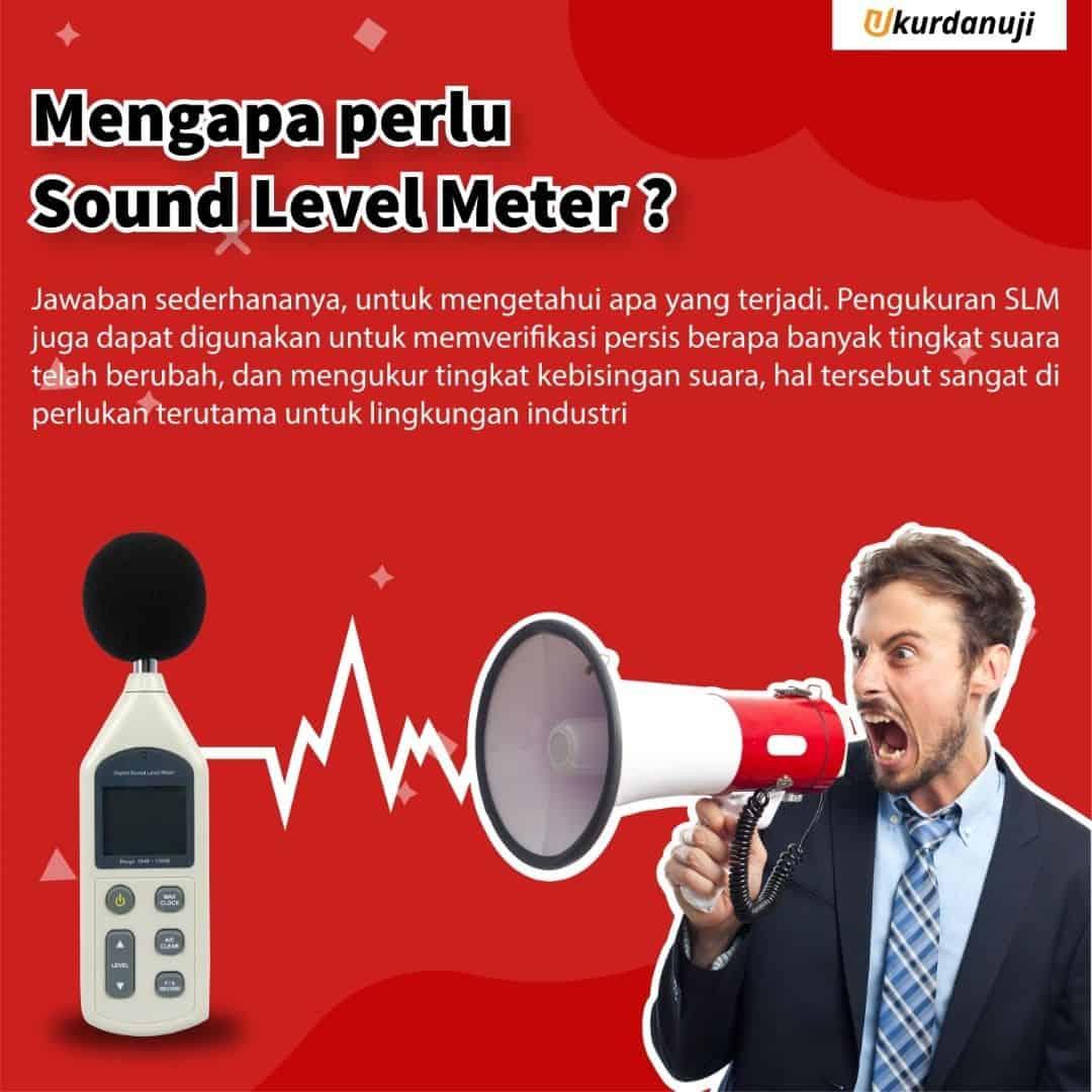 Mengapa Perlu Sound Level Meter?